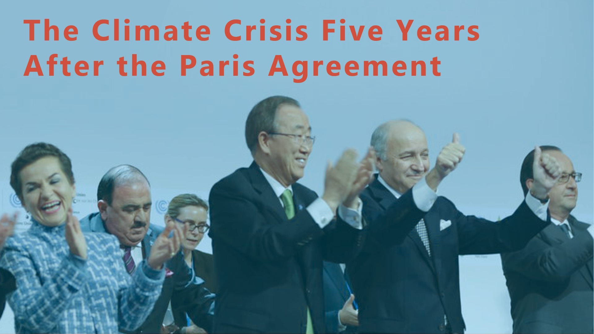 The climate crisis five years after the Paris Agreement - Mikael Karlsson